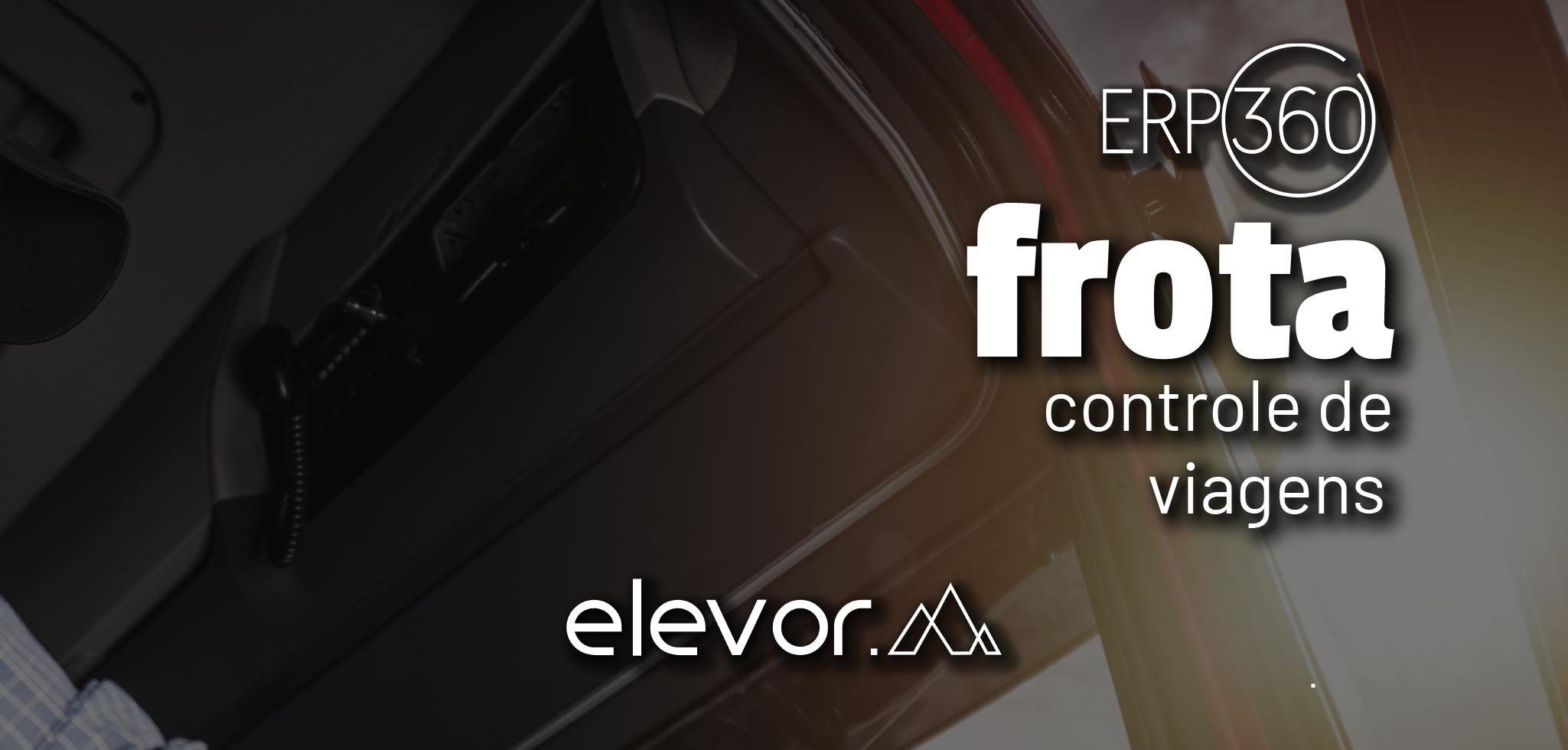 Módulo Frota – Controle de viagens